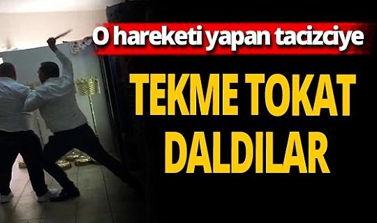 İstanbul'da taciz iddiası ortalığı karıştırdı: Tekme tokat daldılar