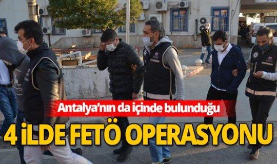 Kahramanmaraş merkezli Antalya dahil 4 ilde FETÖ operasyonu