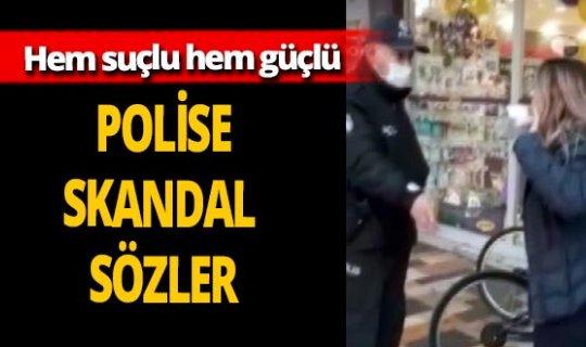 Kahramanmaraş'ta maskesiz kadından polise skandal sözler