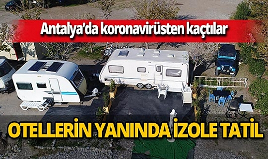 Antalya'da koronavirüsten kaçtılar, beş yıldızlı otellerin yanına akın ettiler
