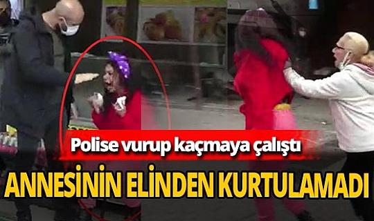 Kızı polise vurdu! Annesi kızının üzerine yürüdü