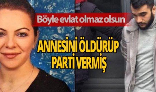 İstanbul'da korkunç iddia! Annesini öldürüp parti vermiş