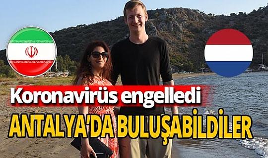 Koronavirüs nedeniyle bir araya gelemeyen aşıklar Türkiye'de buluştu