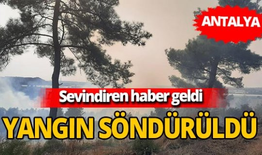 Manavgat'ta çıkan yangın söndürüldü!