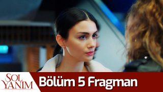 Sol Yanım 5. Bölüm Fragman