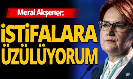 Meral Akşener'den önemli istifa açıklaması