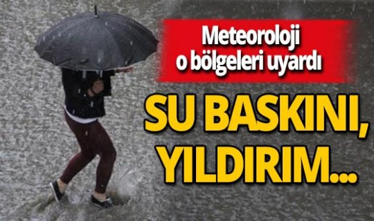 Meteoroloji'den 9 il için yağış uyarısı!