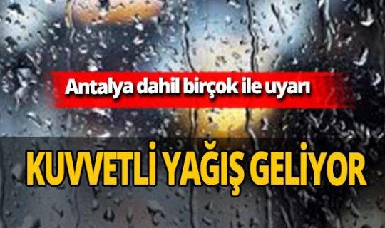 Meteoroloji'den Antalya dahil birçok ile kuvvetli yağış uyarısı