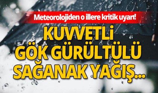 Meteoroloji Genel Müdürlüğü o illerin isimlerini açıklayarak uyardı! Kuvvetli yağışa dikkat!