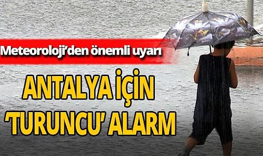 Meteoroloji'den Antalya için 'turuncu' alarm
