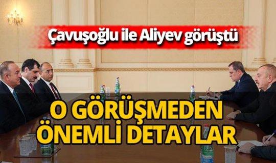 Mevlüt Çavuşoğlu ile İlham Aliyev görüştü