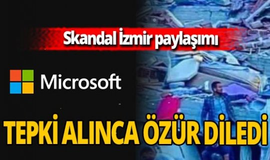 Microsoft'un Fransız yöneticisi İzmir paylaşımı için özür diledi