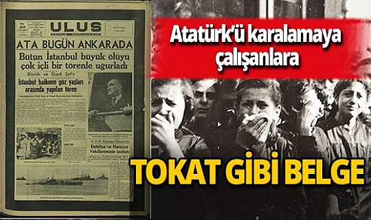 Mustafa Kemal Atatürk'ü karalamaya çalışanlara Ümit Doğan'dan tokat gibi belge