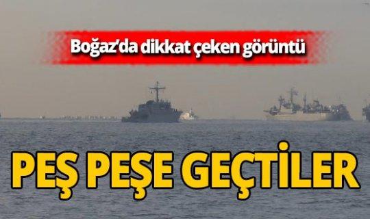 NATO'ya bağlı savaş gemileri Boğaz'da!