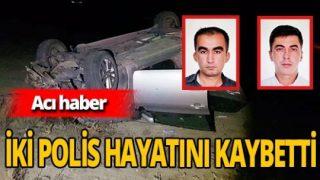 Otomobil tepetaklak oldu: 2 polis hayatını kaybetti