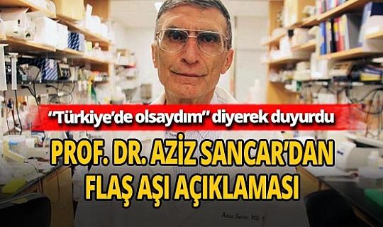 Prof. Dr. Aziz Sancar'dan korona aşısı açıklaması!