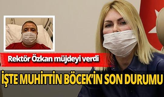 """Prof. Dr. Özlenen Özkan'dan Muhittin Böcek açıklaması: """"Durumu çok iyi"""""""