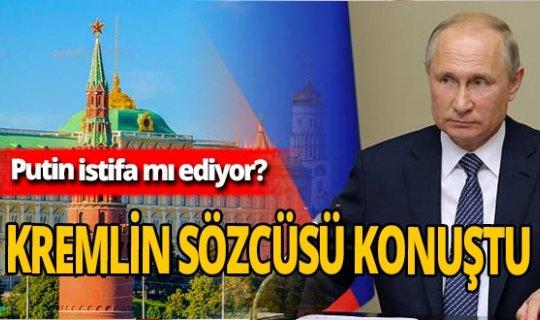 Putin istifa mı ediyor? Kremlin Sözcüsü konuştu!