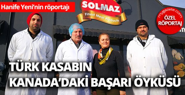 Türk kasabın Kanada'daki başarı öyküsü