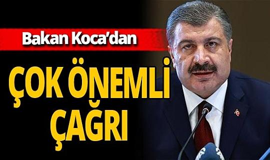 """Sağlık Bakanı Fahrettin Koca: """"Bakanlığımızın 184 SABİM hattını arayın"""""""