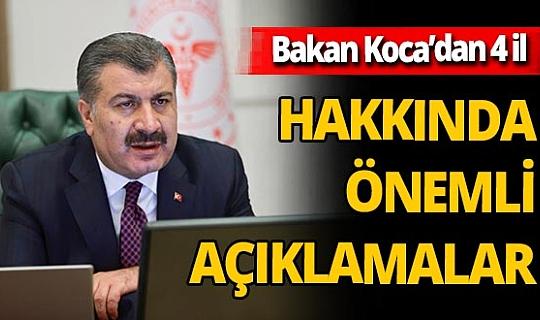 Sağlık Bakanı Fahrettin Koca'dan İstanbul, Ankara, İzmir, Kocaeli hakkında önemli açıklamalar