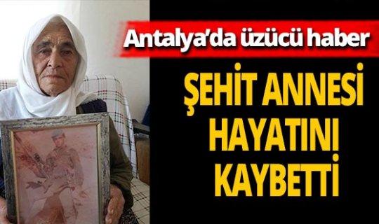 Şehit Mustafa Gürcan'ın annesi Hanife Gürcan hayatını kaybetti