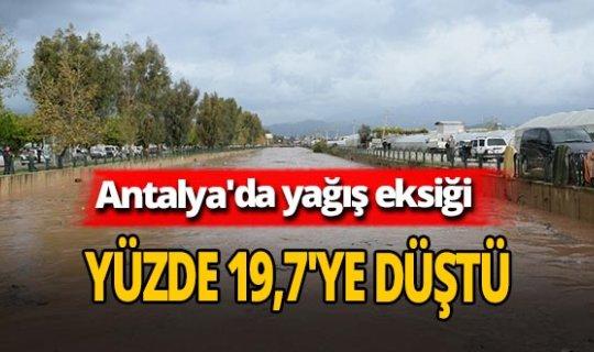 Şiddetli yağışlar Antalya'nın yağmur eksiğini önemli ölçüde giderdi