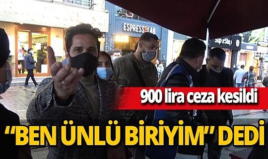 """Sigara içtiği için 900 TL ceza yedi, """"Beni çekmeyin, ünlü biriyim"""" dedi"""