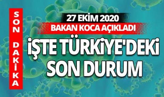 Son dakika! 27 Ekim 2020 koronavirüs tablosu