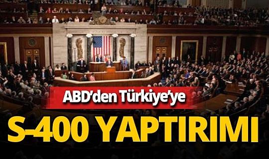 Son dakika! ABD'den Türkiye'ye S-400 yaptırımı
