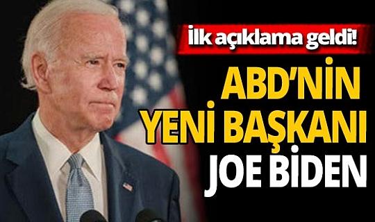 Son dakika! ABD'nin 59. Başkanı Joe Biden'den ilk açıklama