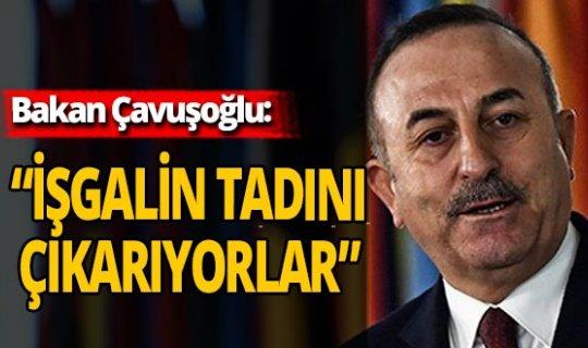 """SON DAKİKA! Bakan Çavuşoğlu: """"Ermenistan 30 yıldır işgalin tadını çıkarıyor"""""""