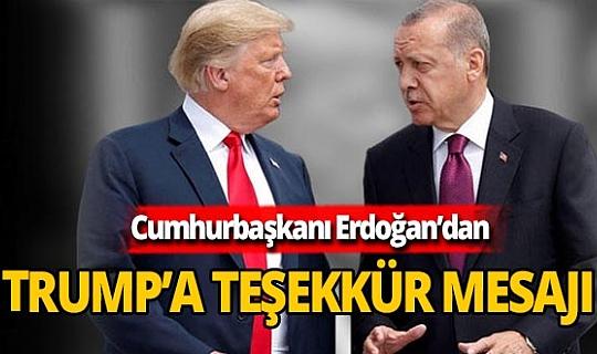 Son dakika! Cumhurbaşkanı Erdoğan'dan Donald Trump'a mesaj