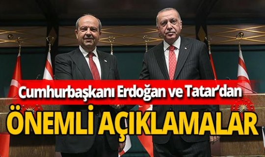 Son dakika! Cumhurbaşkanı Erdoğan ve KKTC Cumhurbaşkanı Tatar'dan ortak basın açıklaması