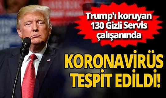 Son dakika! Donald Trump'ı korumakla görevli 130 Gizli Servis çalışanı koronavirüse yakalandı