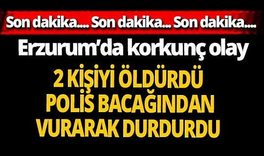 SON DAKİKA! Erzurum'da korkunç olay: 2 ölü, 1 yaralı