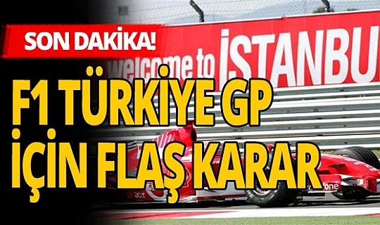 SON DAKİKA! F1 Türkiye yarışı için flaş karar