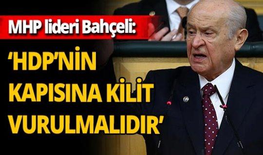 Son dakika! MHP lideri Devlet Bahçeli:'HDP bir terör sorunudur'