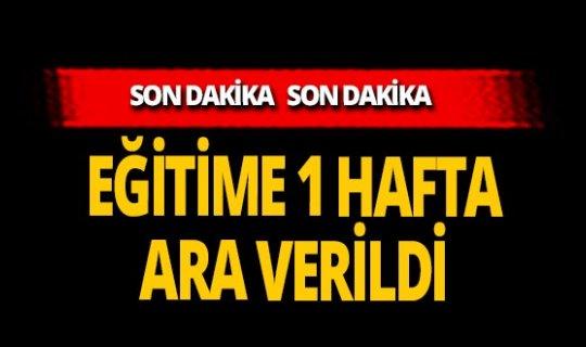 SON DAKİKA! İzmir'de eğitime 1 hafta ara verildi