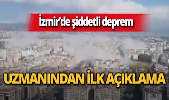 SON DAKİKA! İzmir'deki deprem ile ilgili uzmanından ilk açıklama