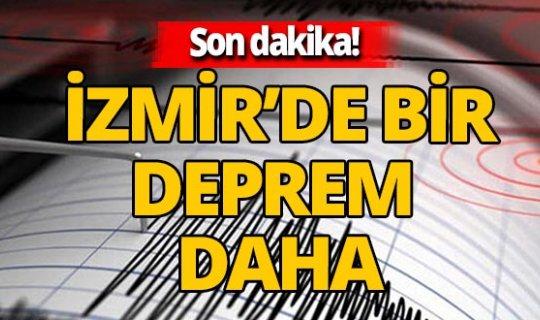 SON DAKİKA! İzmir yine sallandı