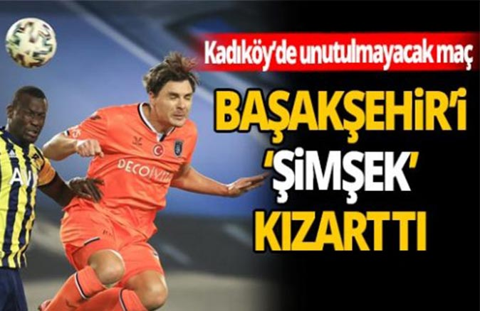 Fenerbahçe'de sevinç, Başakşehir'de isyan!