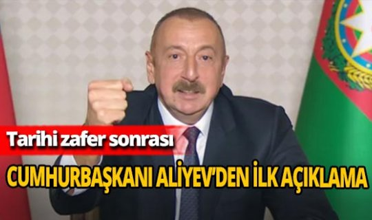 Tarihi zafer sonrası! Cumhurbaşkanı İlham Aliyev anlaşma şartlarını açıkladı