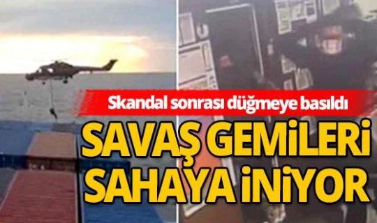 Türk gemisine yapılan hukuk dışı baskınla ilgili düğmeye basıldı! Savaş gemileri sahaya iniyor