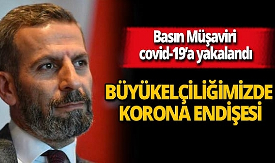 Türkiye Cumhuriyeti Saray Bosna Büyükelçiliği Basın Müşaviri Ömer Çetres koronavirüse yakalandı