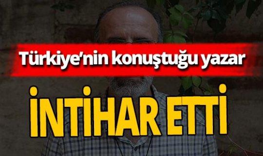 Türkiye'nin konuştuğu yazar İbrahim Çolak intihar etti