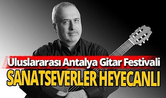 Uluslararası Antalya Gitar Festivali yaklaşıyor