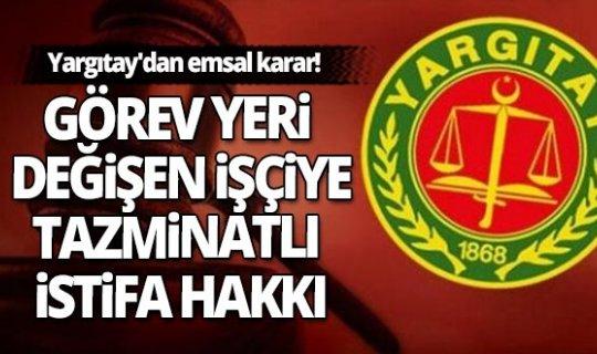 Yargıtay'dan işçileri sevindirecek haber!