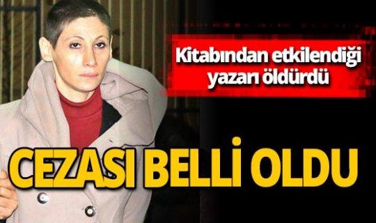 Yazar BekiİkalaErikli'yi öldüren Sinem Koç'un cezası belli oldu!