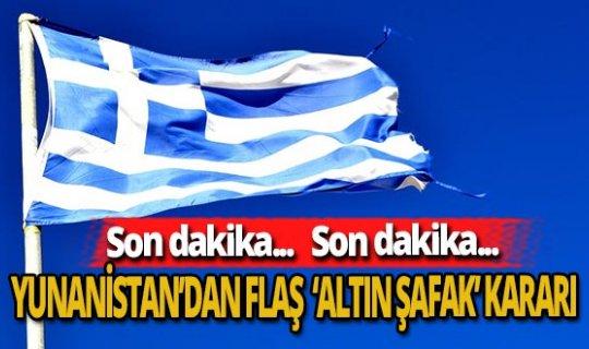 Son dakika! Yunanistan'dan dikkat çeken 'Altın Şafak' kararı